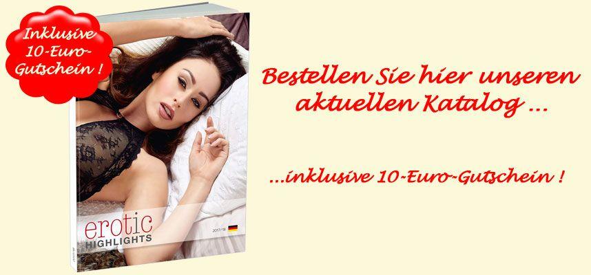Unser Erotik-Katalog plus 10-Euro-Gutschein
